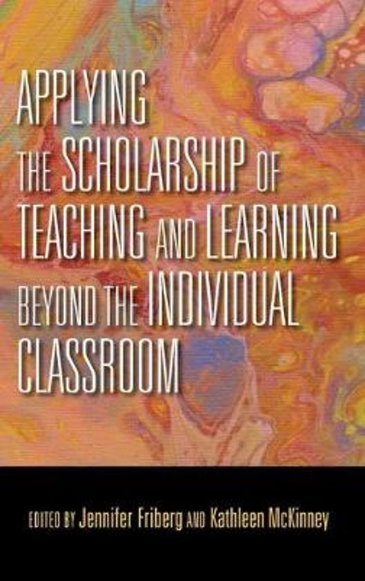Applying the Scholarship of Teaching and Learning beyond the Individual Classroom