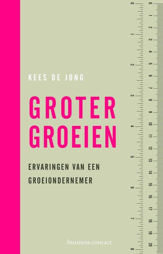 Boek cover Groter groeien van Kees de Jong (Paperback)