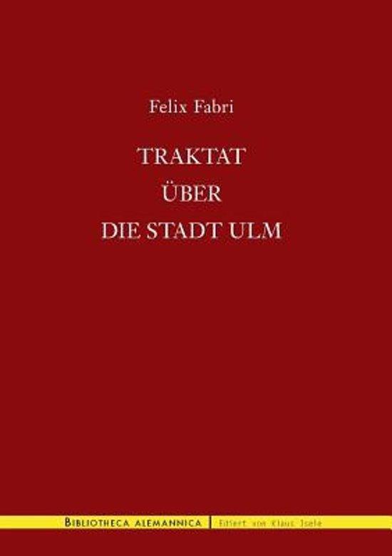Traktat Ber Die Stadt Ulm