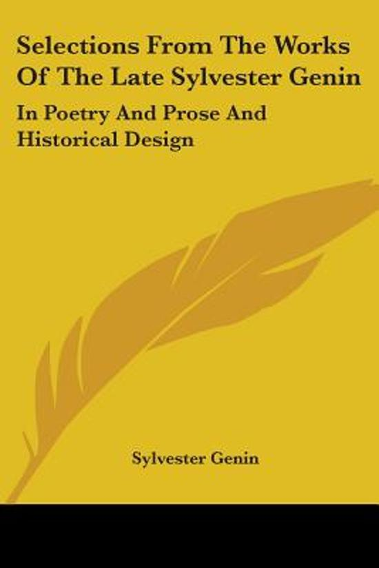 Selections from the Works of the Late Sylvester Genin