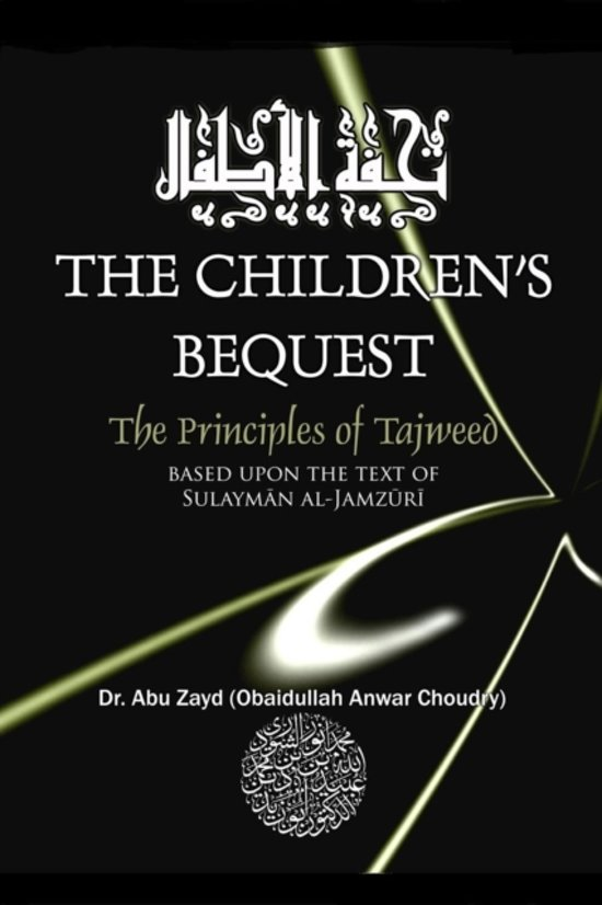 Childrens Bequest the Art of Tajweed 3rd Edition Softcover