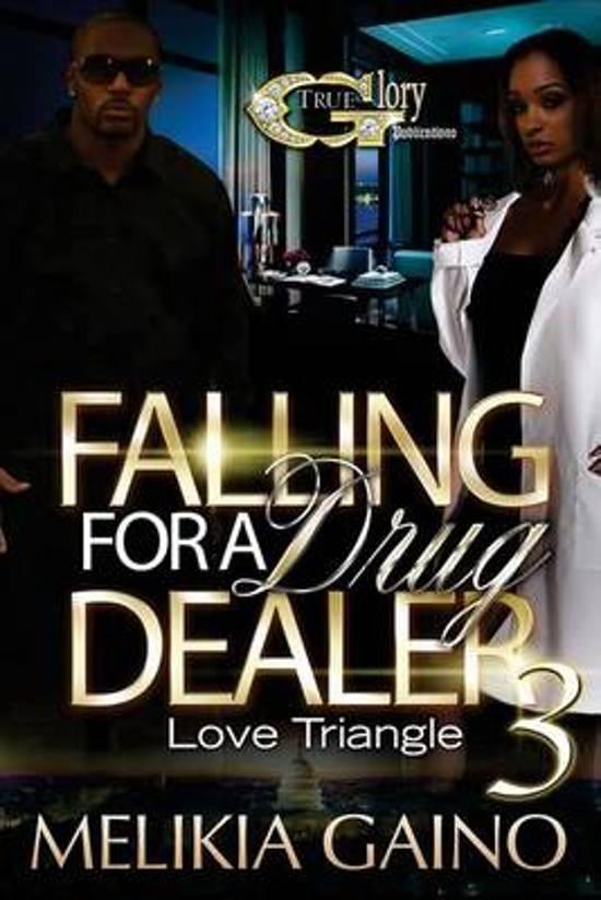 Falling for a Drug Dealer 3