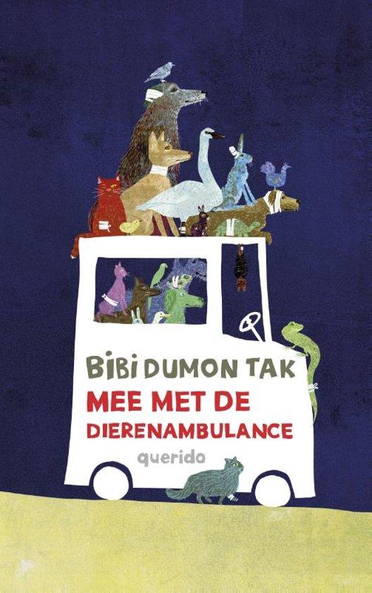 Boek cover Mee met de dierenambulance van Bibi Dumon Tak (Hardcover)