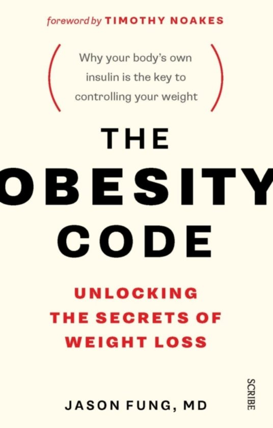 The Obesity Code - Dr. Jason Fung