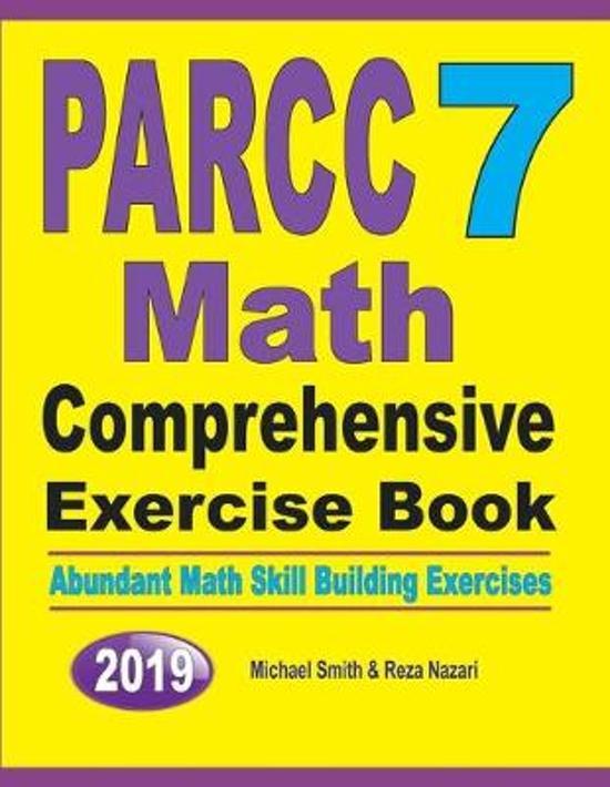 PARCC 7 Math Comprehensive Exercise Book: Abundant Math Skill Building Exercises