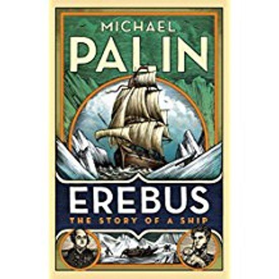 Boek cover Erebus: The Story of a Ship van Michael Palin (Paperback)