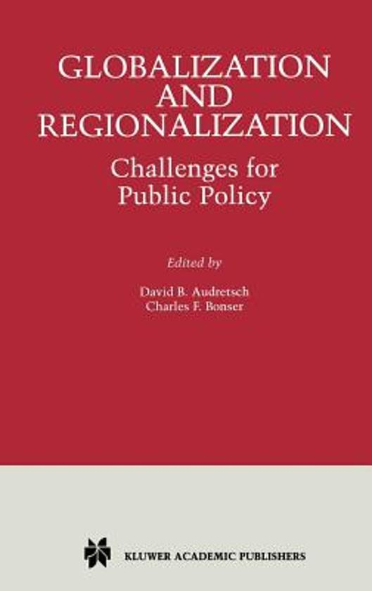 globalization and regionalization strategy Globalization and regionalization: strategies, policies, and economic environments [peter j buckley] on amazoncom free shipping on qualifying offers.
