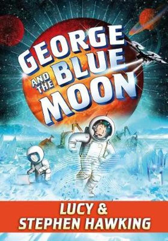 Boek cover George and the Blue Moon van Stephen Hawking (Hardcover)