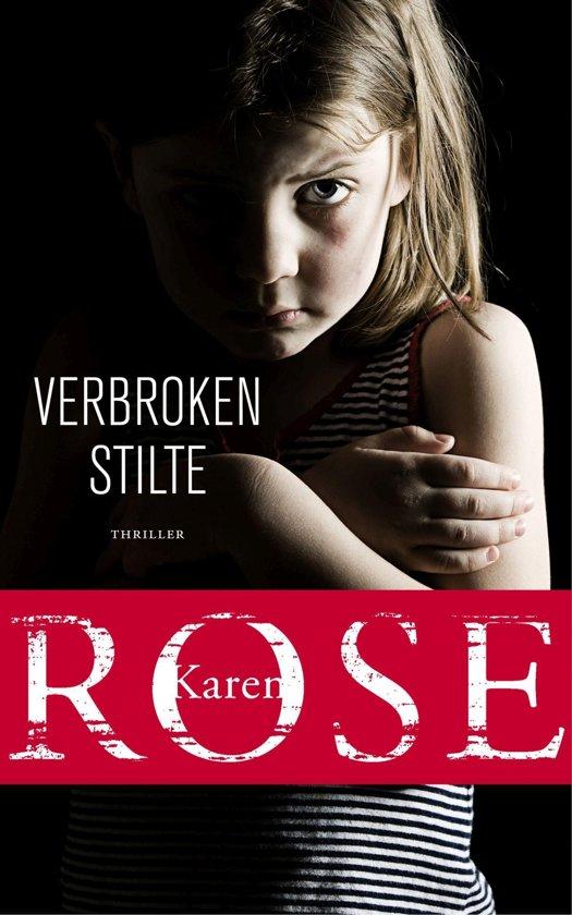 Boek cover Verbroken stilte van Karen Rose (Onbekend)