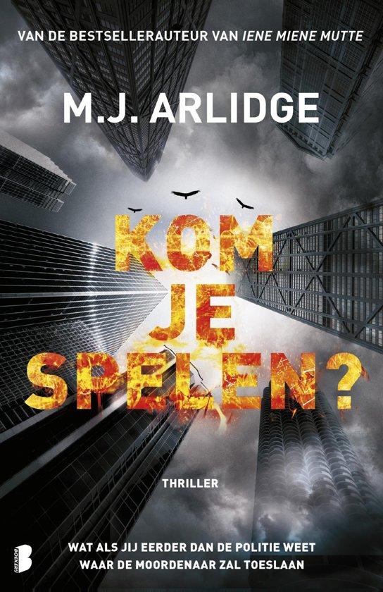 Boek cover Kom je spelen? van M.J. Arlidge (Onbekend)
