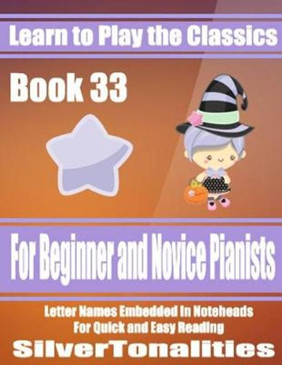 Learn to Play the Classics Book 33