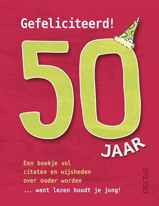 50 jaar en ouder bol.| Gefeliciteerd! 50 jaar, Susanna Geoghegan  50 jaar en ouder