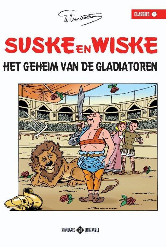 Suske en Wiske Classics 01 Het geheim van de gladiatoren
