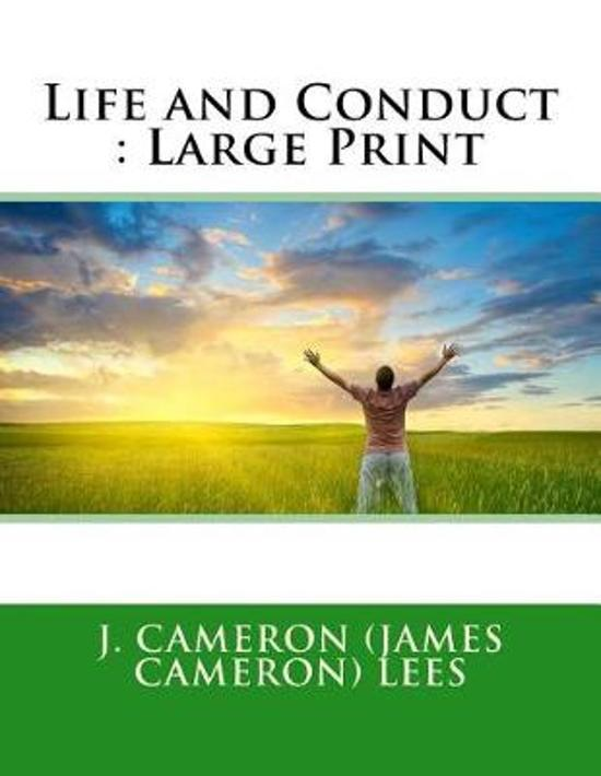 Life and Conduct