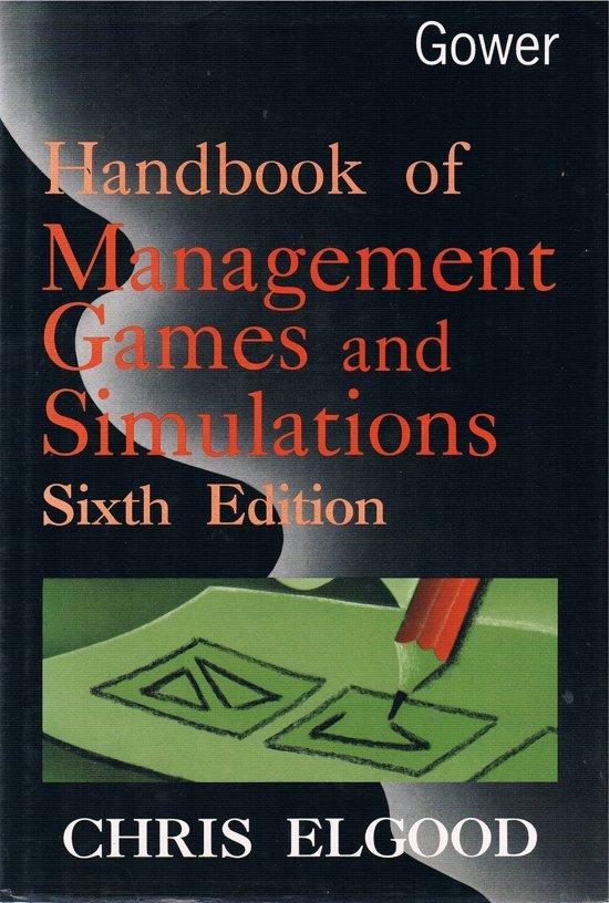 Handbook of Management Games and Simulations