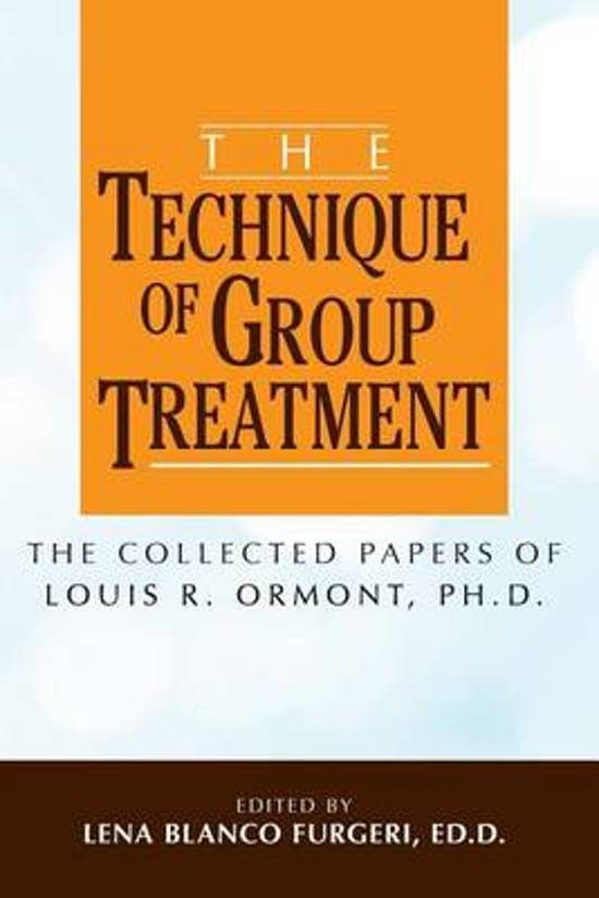 The Technique of Group Treatment