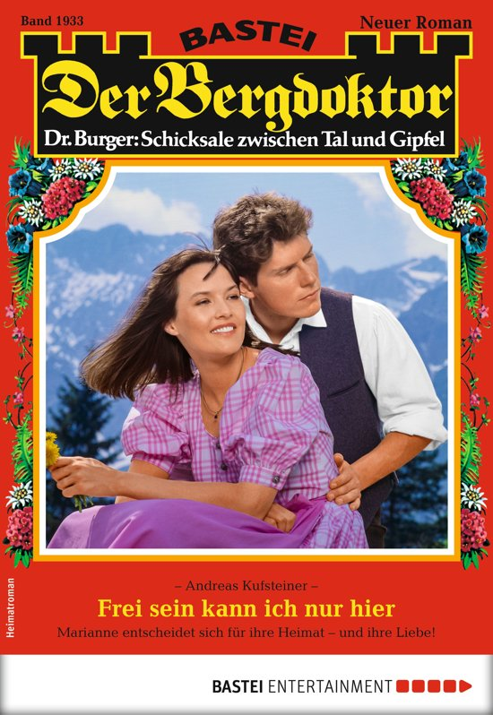 Der Bergdoktor 1933 - Heimatroman
