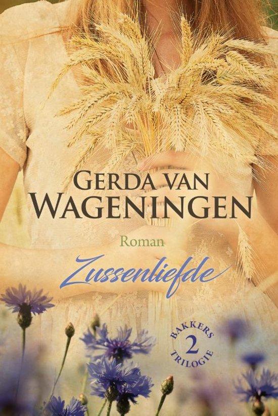 Boek cover Bakkerstrilogie 2 - Zussenliefde van Gerda van Wageningen (Hardcover)