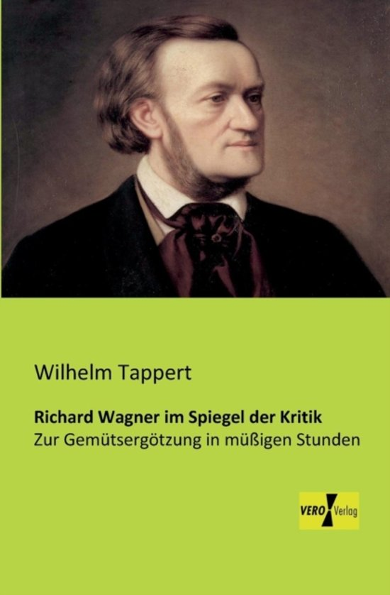 wilhelm richard wagner a look at