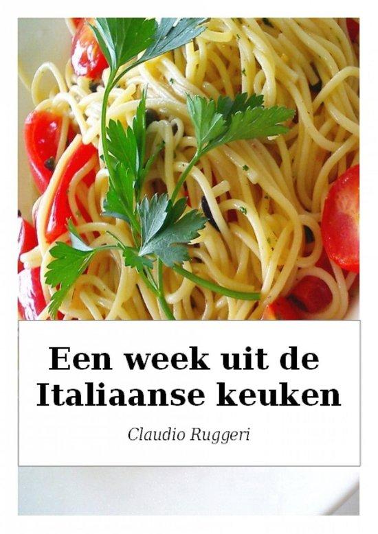 Een Week Uit De Italiaanse Keuken
