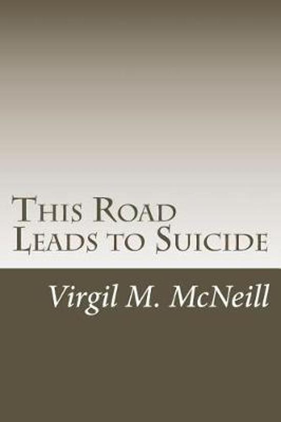 This Road Leads to Suicide
