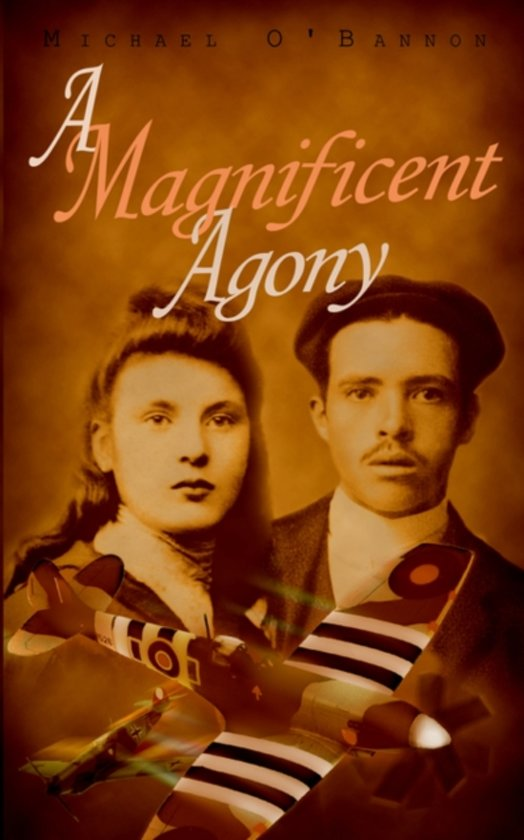 A Magnificent Agony