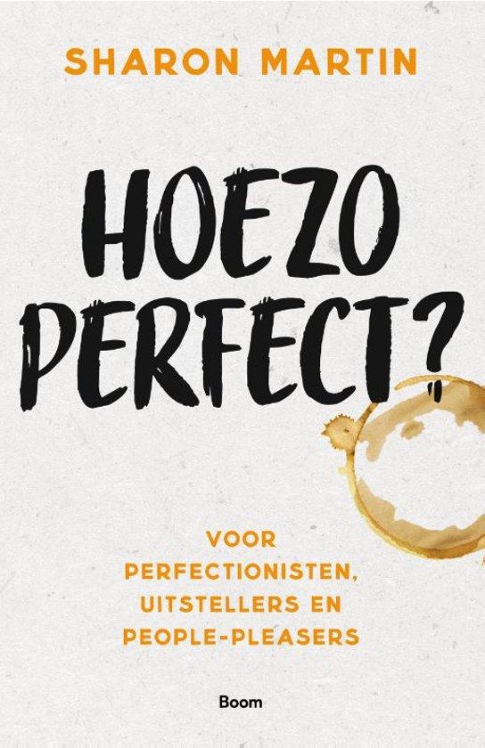 Boek cover Hoezo perfect? van Sharon Martin (Paperback)