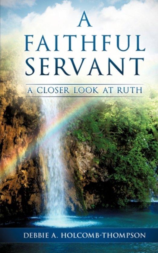 A Faithful Servant
