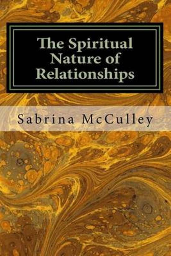 The Spiritual Nature of Relationships