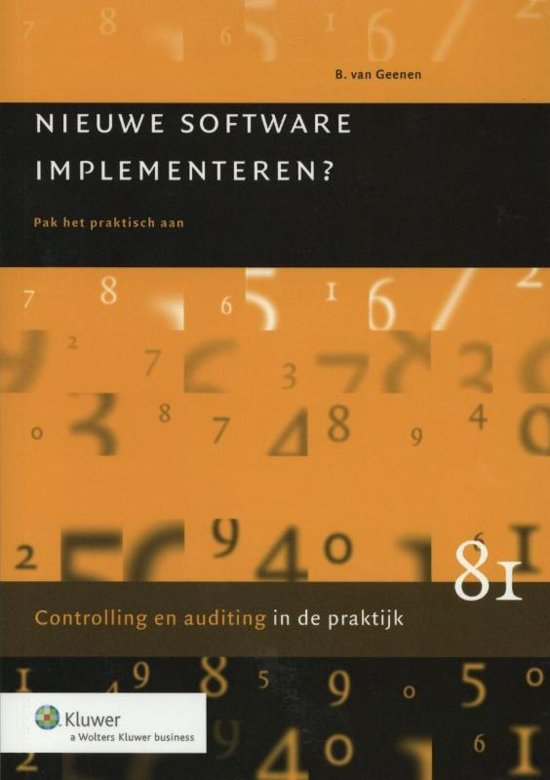 Controlling auditing in de praktijk 81 Nieuwe software implementeren