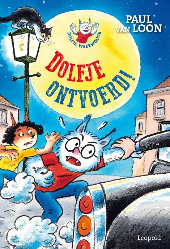 Boek cover Dolfje Weerwolfje - Dolfje ontvoerd! van Paul van Loon (Hardcover)