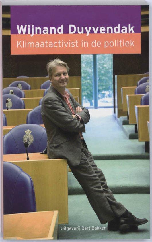 Boek cover Klimaatactivist In De Politiek van Wijnand Duyvendak (Paperback)