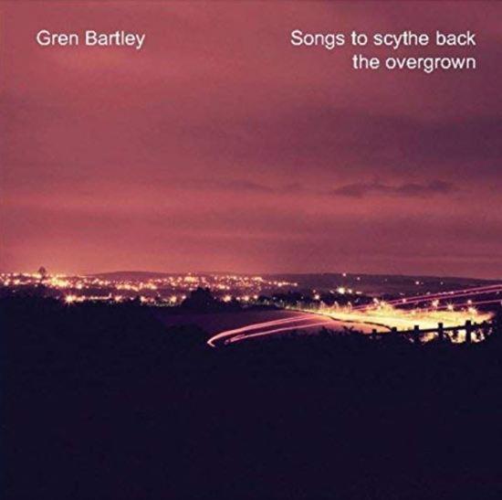 Songs To Scythe Back The Overgrown
