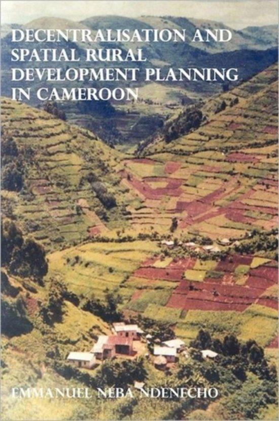 Decentralisation and Spatial Rural Development Planning in Cameroon