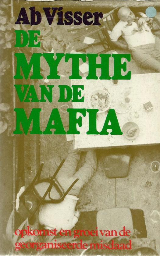 Mythe van de mafia - Ab Visser pdf epub