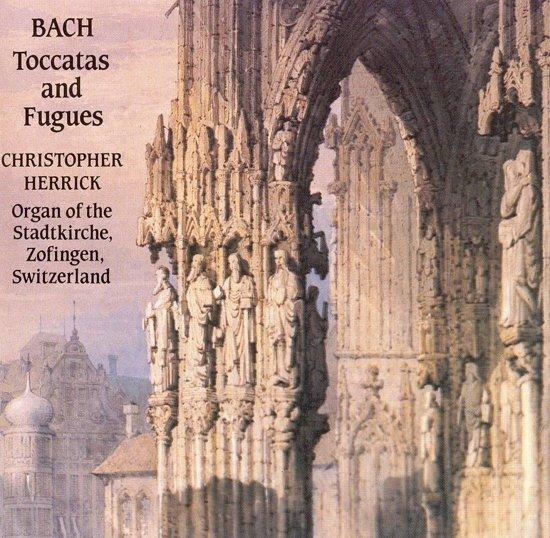 Bach: Organ Toccatas & Passacaglia / Christopher Herrick