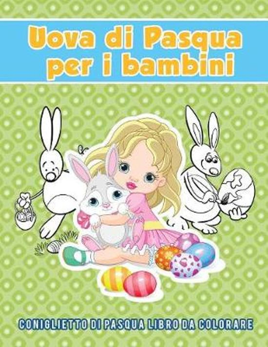 Bolcom Uova Di Pasqua Per I Bambini Young Scholar