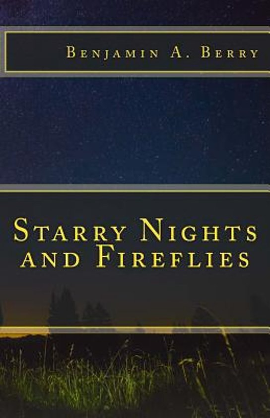 Starry Nights and Fireflies