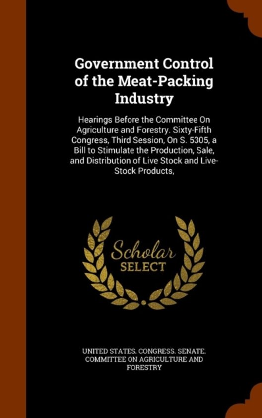 Government Control of the Meat-Packing Industry