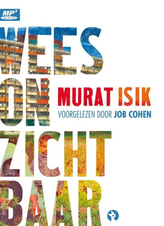 Boek cover Wees onzichtbaar van Murat Isik (Onbekend)