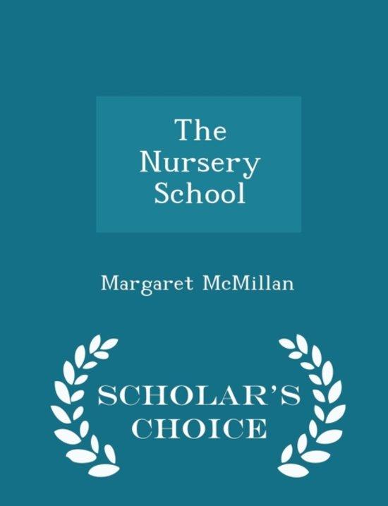 Nursery School Scholar S Choice