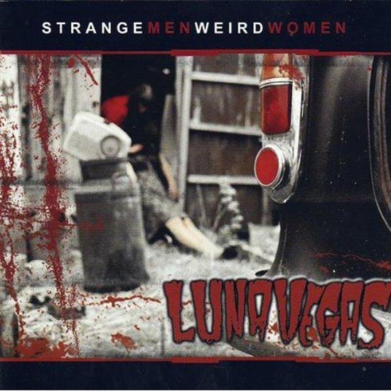 Strange Men Weird Women