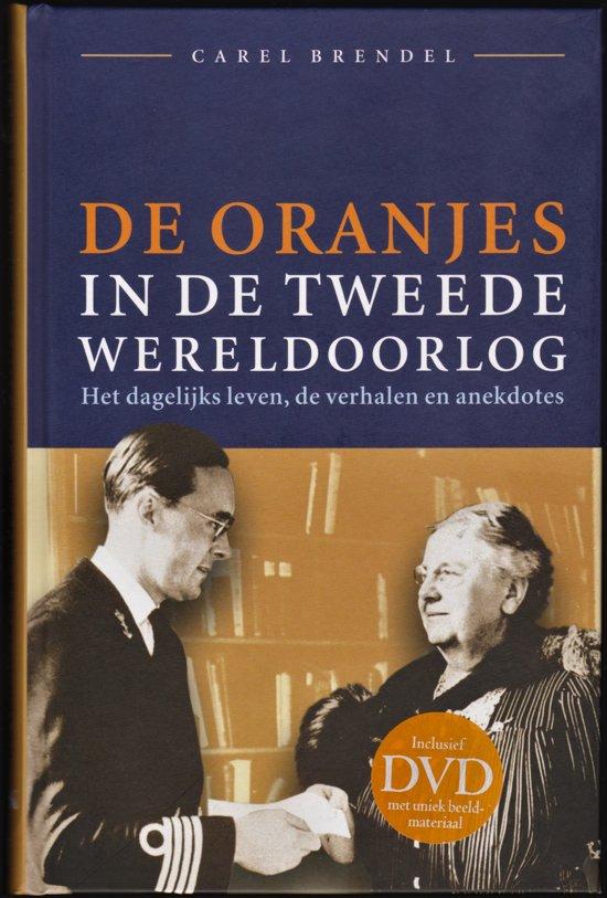 Bolcom De Oranjes In De Tweede Wereldoorlog Carel