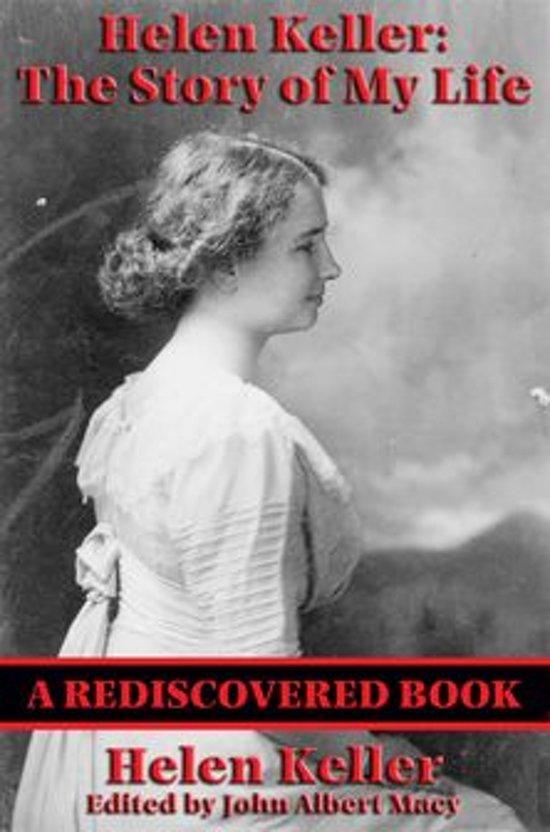 Bolcom Helen Keller The Story Of My Life Rediscovered Books