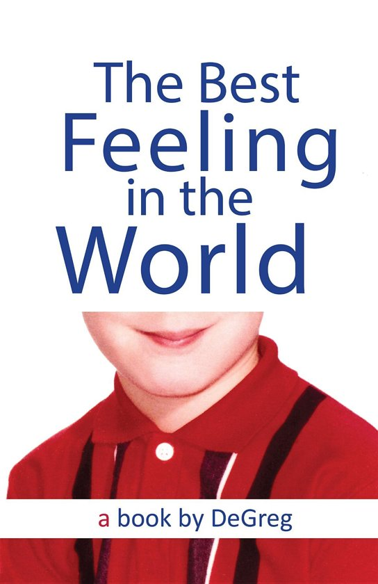 Bolcom The Best Feeling In The World Ebook Degreg