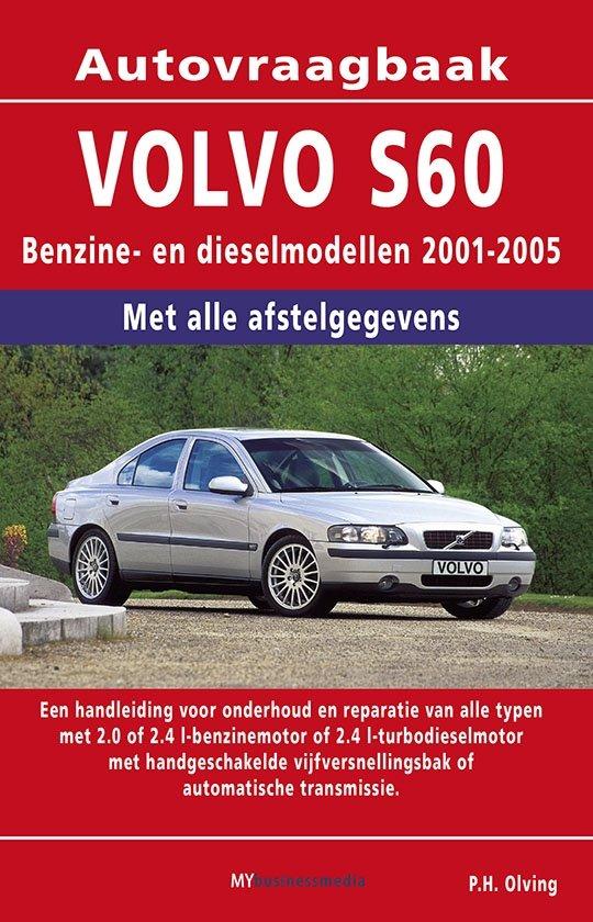 Vraagbaak Volvo S60 deel Benzine- en dieselmodellen 2002-2006