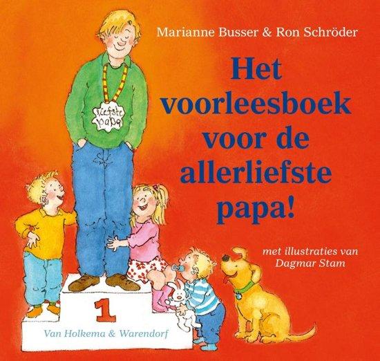 Boek cover Het voorleesboek voor de allerliefste papa! van Marianne Busser (Hardcover)