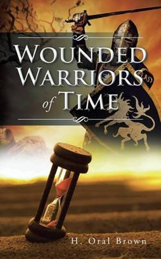 Wounded Warriors of Time