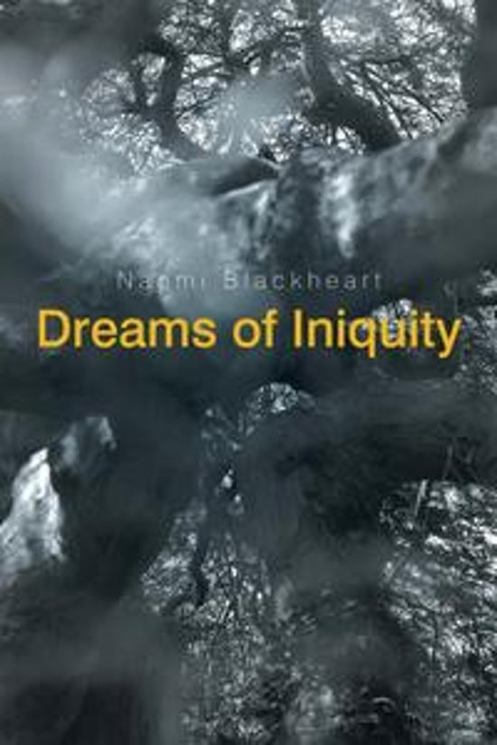 Dreams of Iniquity