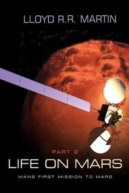 Life on Mars: Mans first mission to Mars